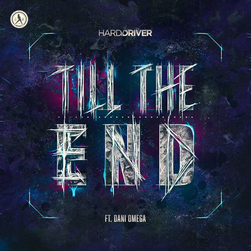 Cover art for the Hard Driver ft  Dani Omega - Till The End