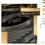Cover: Noisecontrollers - Headlights