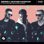 Cover: Deepend & Joe Stone & Bazzflow - If You Love Me (Joe Stone VIP Mix)
