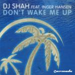 Cover: DJ Shah - Don't Wake Me Up
