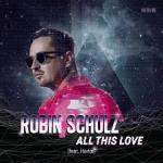 Cover: Robin Schulz feat. Harlœ - All This Love
