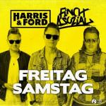 Cover: Harris & Ford feat. Finch Asozial - Freitag Samstag