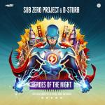 Cover: Sub Zero Project & D-Sturb - Heroes Of The Night (Official Intents Festival 2019 Anthem)