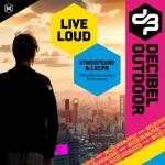 Cover: Atmozfears & LXCPR - Live Loud (Official Decibel Outdoor 2019 Anthem)
