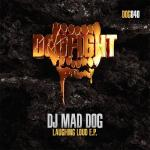 Cover: DJ Mad Dog - Laughing Loud