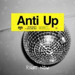 Cover: Anti Up - Right Now