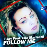 Cover: T-Jay feat. Elle Mariachi - Follow Me