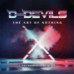 Cover: D-Devils - The Art Of Nothing