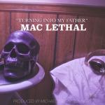 Cover: Mac Lethal - Turning into My Father