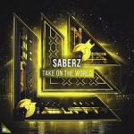 Cover: SaberZ - Take On The World