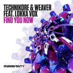 Cover: Technikore & Weaver ft. Lokka Vox - Find You Now