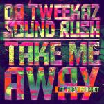 Cover: Da Tweekaz - Take Me Away