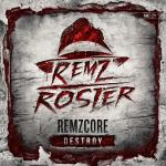 Cover: Remzcore - Destroy