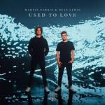 Cover: Martin Garrix & Dean Lewis - Used To Love
