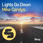 Cover: Mike Candys - Lights Go Down