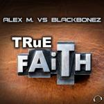 Cover: Alex M. vs. BlackBonez - True Faith
