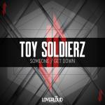 Cover: Toy Soldierz - Someone