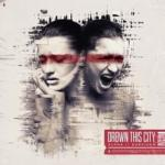 Cover: Drown This City - In Your Image