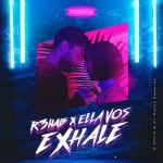 Cover: R3hab - Exhale