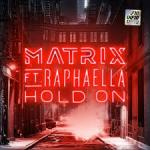 Cover: Matrix ft. Raphaella - Hold On