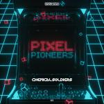Cover: Chemical Soldiers - Pixel Pioneers
