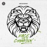 Cover: Coone - Face Of A Champion