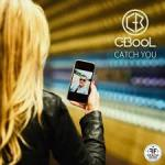 Cover: C-BooL - Catch You