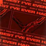 Cover: DLMT & VINNE feat. Bayli - Best I've Ever Had