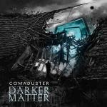 Cover: Comaduster - Darker Matter