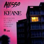 Cover: Alesso vs. Keane - Silenced by the Night (Alesso Remix)