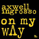 Cover: Axwell - On My Way