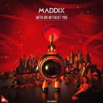 Cover: Maddix - With Or Without You
