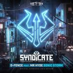 Cover: D-Fence feat. Mr. Hyde - Sonic Storm (Official Syndicate 2019 Anthem)