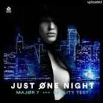 Cover: Major7 & Reality Test - Just One Night