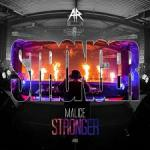 Cover: Malice - Stronger