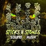 Cover: Sound Rush - Sticks & Stones