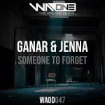 Cover: Ganar & Jenna - Someone To Forget