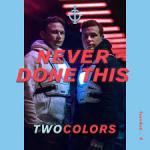 Cover: twocolors - Never Done This