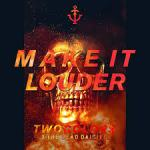 Cover: twocolors & The Dead Daisies - Make It Louder