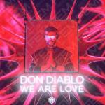 Cover: Don Diablo - We Are Love