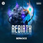 Cover: Betavoice - Rebirth (Official Algorythm 2020 Anthem)