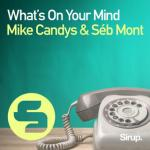 Cover: Mike Candys - What's On Your Mind
