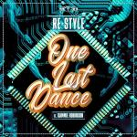 Cover: Re-Style - One Last Dance