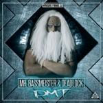 Cover: Mr. Bassmeister & Deadlock - DMT