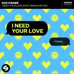 Cover: Dux n Bass feat. Nikisha Reyes - I Need Your Love
