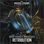Cover: Bright Visions ft. Mindrockerz - Retribution