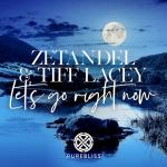 Cover: Zetandel & Tiff Lacey - Let's Go Right Now