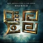 Cover: Bass Modulators - Haunted