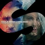 Cover: Charlie Hedges & Eddie Craig - You're No Good For Me