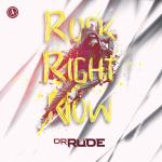 Cover: Dr. Rude - Rock Right Now